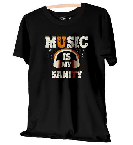 Music Is My Sanity Unisex Half Sleeve T-Shirt